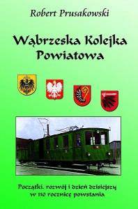 Okładka książki Wąbrzeska Kolejka Powiatowa